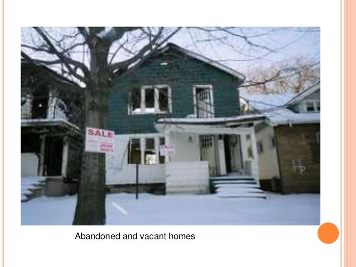 Abandoned and vacant homes<br />