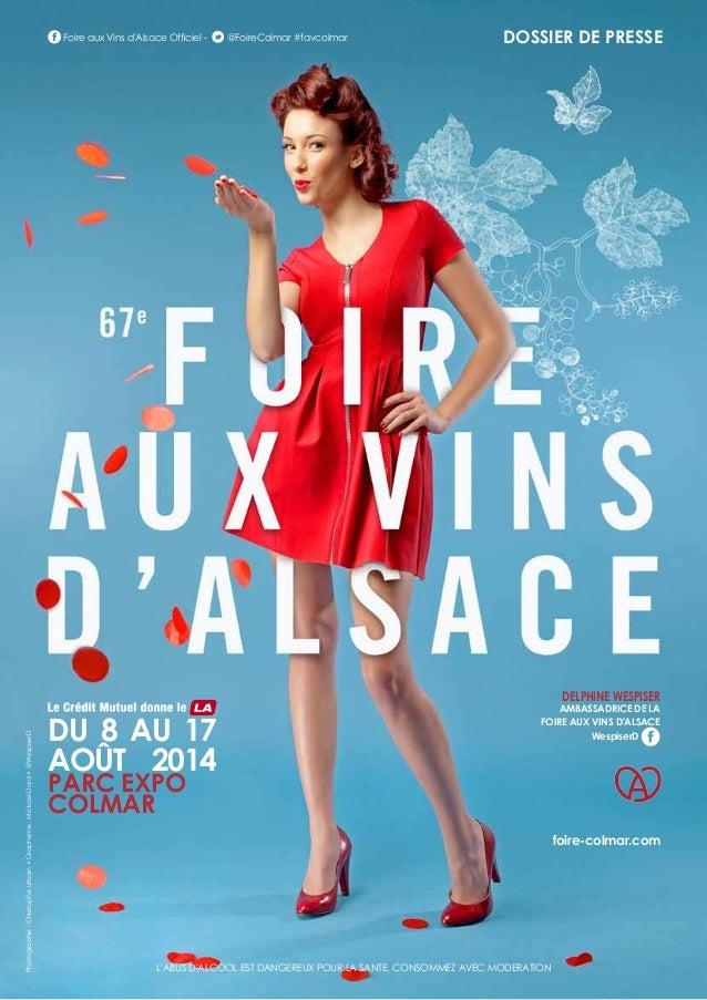 Foire aux Vins d'Alsace Officiel -  @FoireColmar #favcolmar  DOSSIER DE PRESSE  Photographie : Christophe Urbain • Graphi...