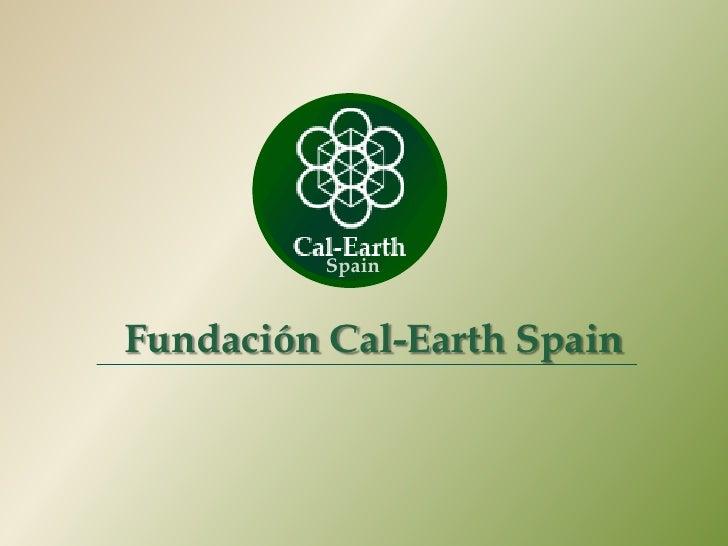SpainFundación Cal-Earth Spain