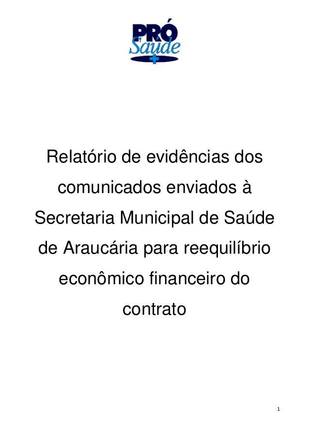 1 Relatório de evidências dos comunicados enviados à Secretaria Municipal de Saúde de Araucária para reequilíbrio econômic...