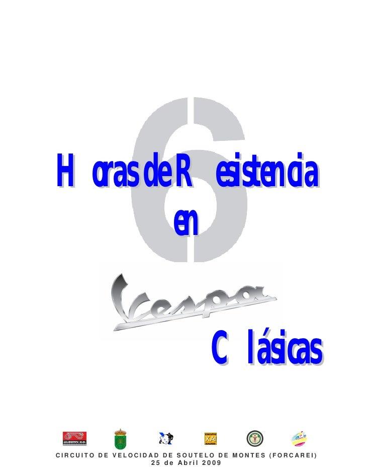 H or as d e Res is ten cia             en                                    Cl ás ica s  CIRCUIT O DE VELOCID AD DE SOUTE...