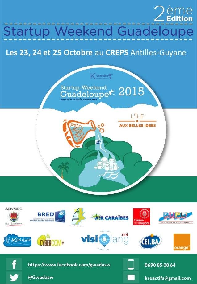 Les 23, 24 et 25 Octobre au CREPS Antilles-Guyane