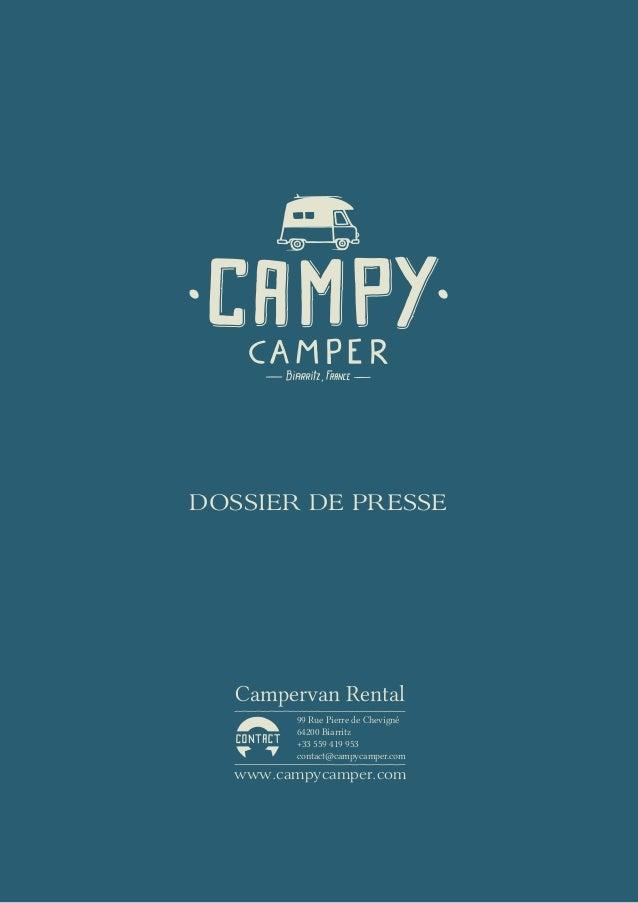 DOSSIER DE PRESSE  Campervan Rental        99 Rue Pierre de Chevigné        64200 Biarritz        +33 559 419 953        c...