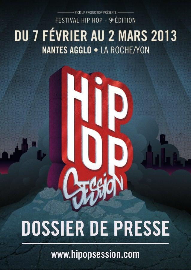 DOSSIER DE PRESSE   www.hipopsession.com
