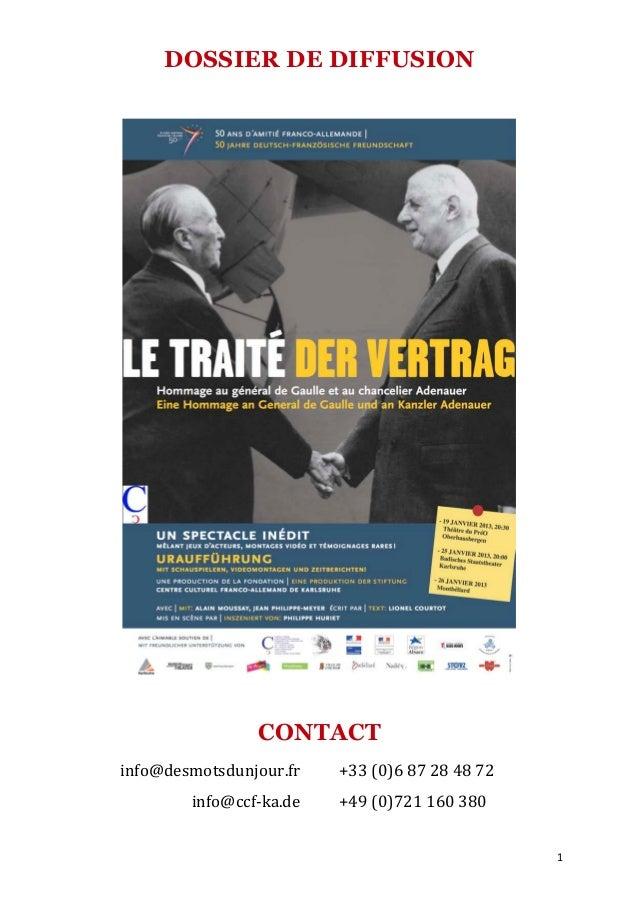 DOSSIER DE DIFFUSION                            CONTACT       info@desmotsdunjour.fr        +33 (0)6 87 28 48 ...