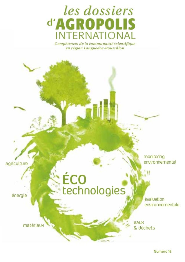 Dossier thématique Agropolis  : Ecotechnologies
