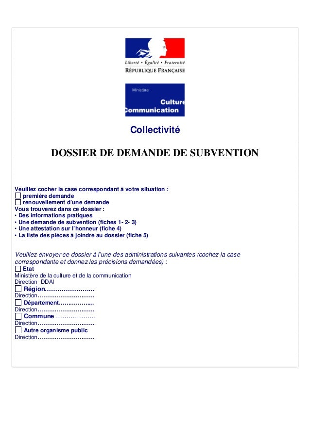 Collectivité DOSSIER DE DEMANDE DE SUBVENTION Veuillez cocher la case correspondant à votre situation : première demande r...