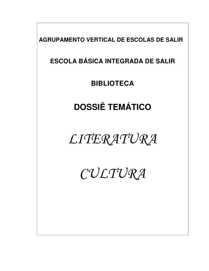 AGRUPAMENTO VERTICAL DE ESCOLAS DE SALIR      ESCOLA BÁSICA INTEGRADA DE SALIR                 BIBLIOTECA            DOSSI...