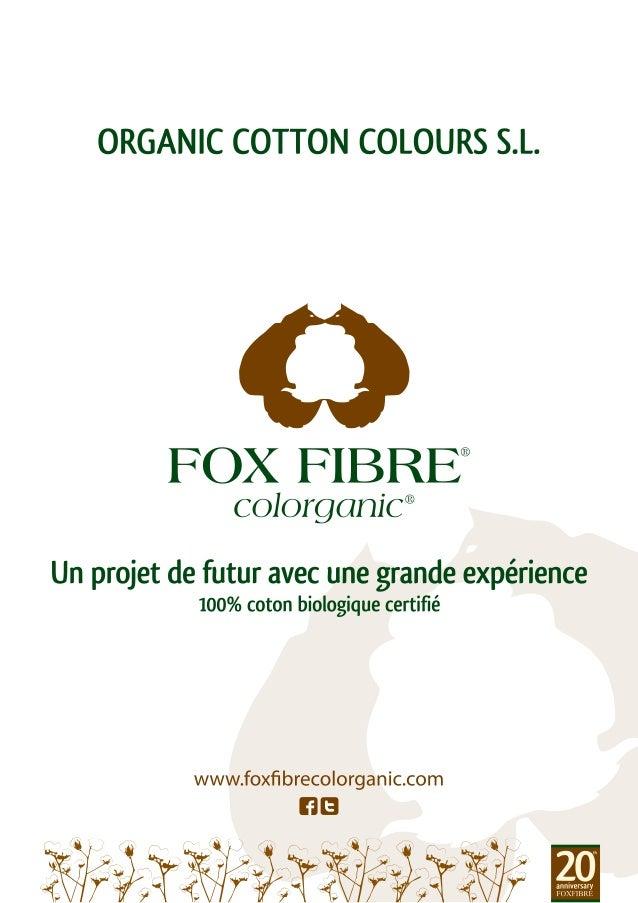 Dossier ORGANIC COTTON COLOURS - Français