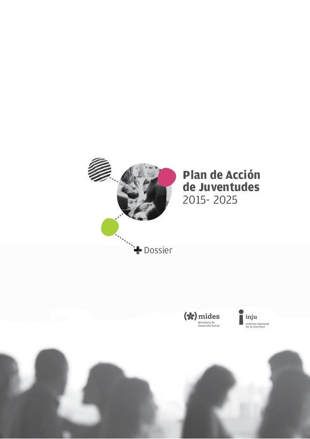 Plan de Acciónde Juventudes2015- 2025Dossier