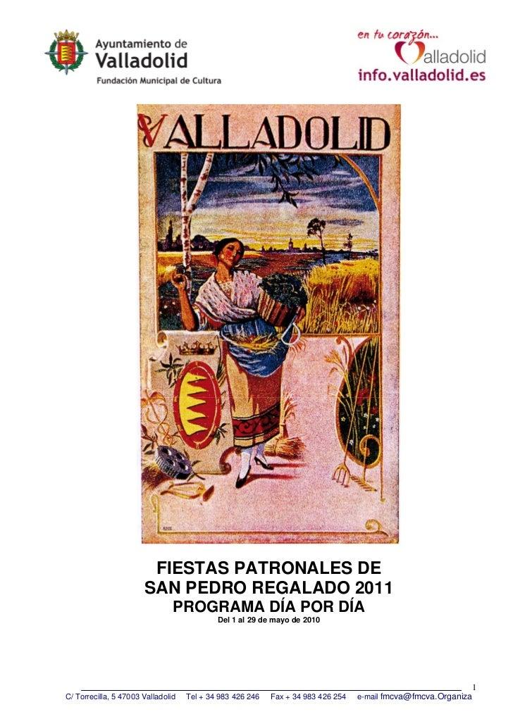 FIESTAS PATRONALES DE                       SAN PEDRO REGALADO 2011                                PROGRAMA DÍA POR DÍA   ...