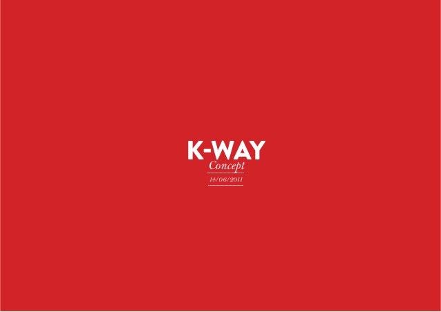 K-Way Concept 14/06/2011