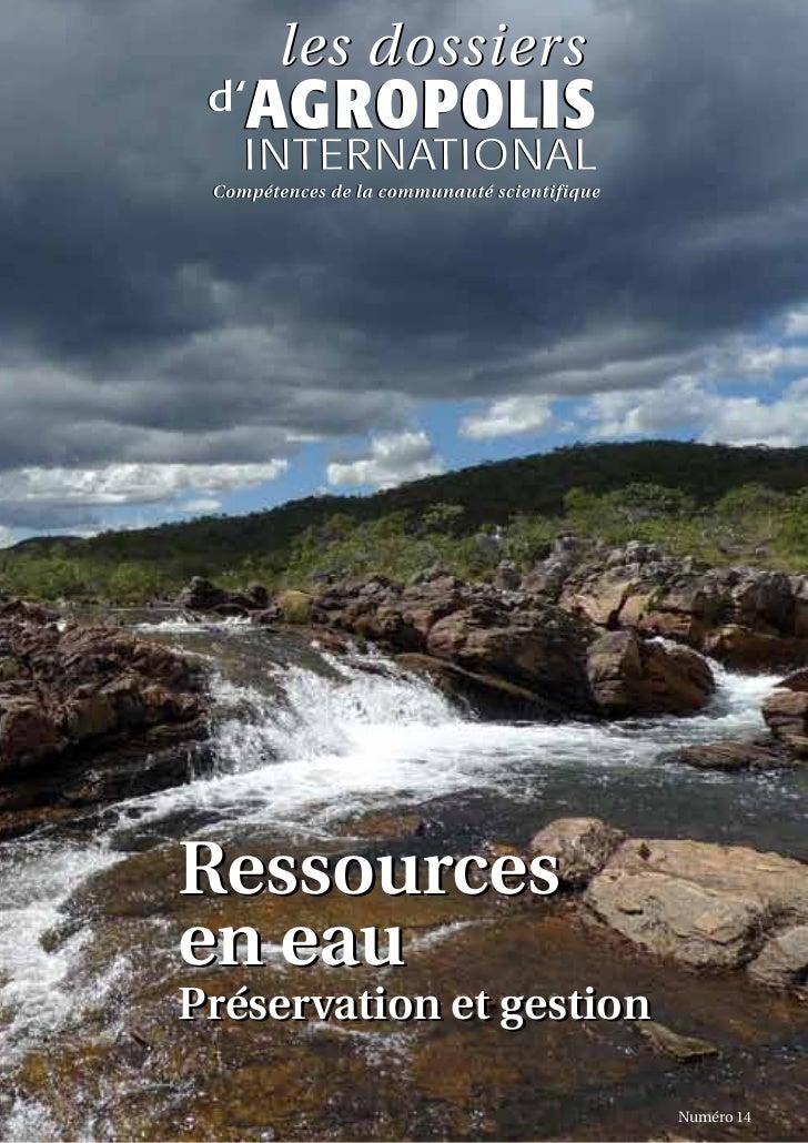 """Dossier thématique Agropolis International """"Ressources en eau : préservation et gestion"""" février 2012"""