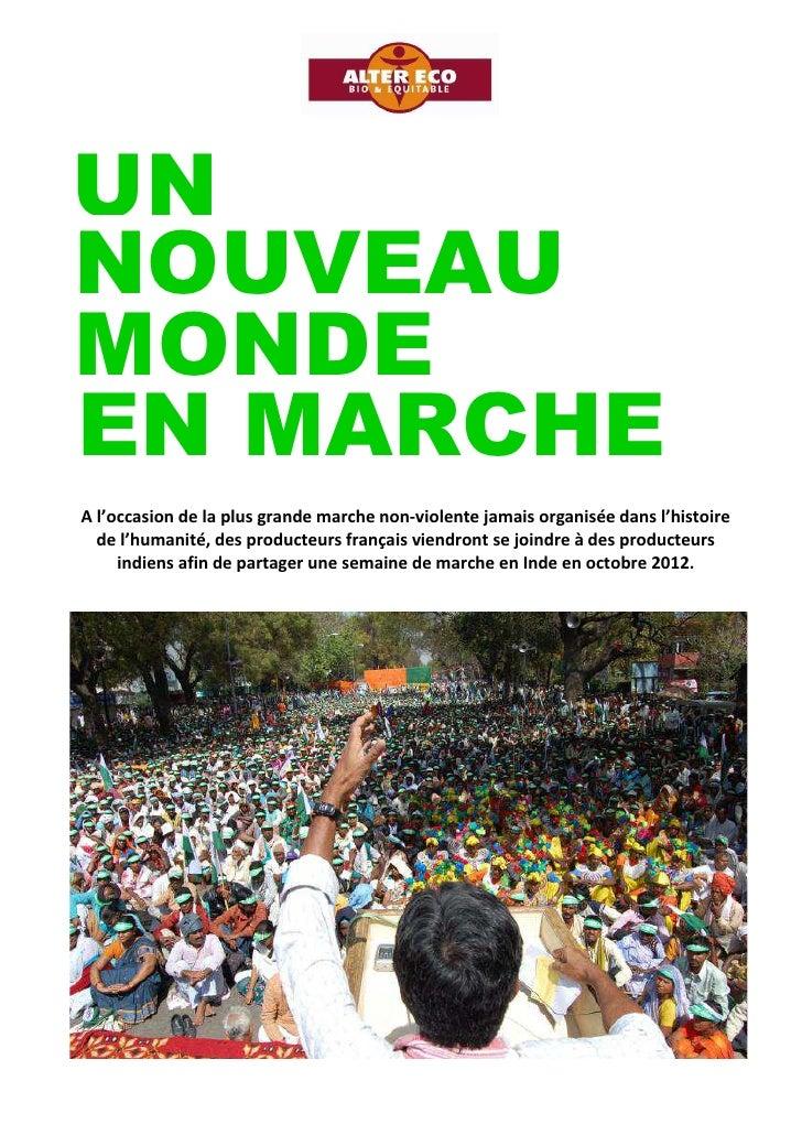 UNNOUVEAUMONDEEN MARCHEA l'occasion de la plus grande marche non-violente jamais organisée dans l'histoire  de l'humanité,...