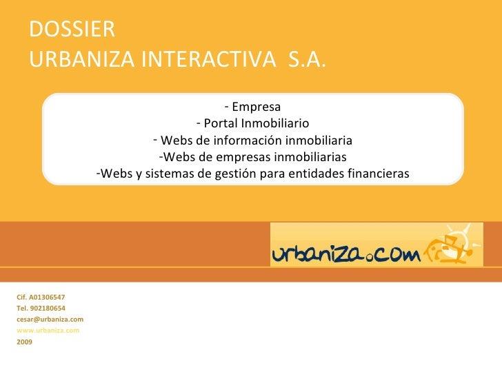 Dossier Corporativo Urbaniza Interactiva S.A.