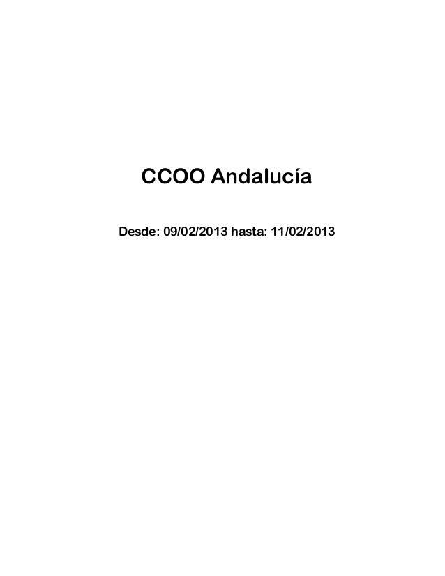 CCOO AndalucíaDesde: 09/02/2013 hasta: 11/02/2013