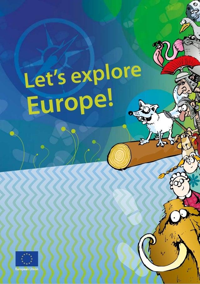 European Union Let's explore Europe!