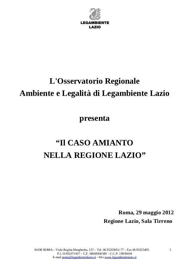 """LOsservatorio RegionaleAmbiente e Legalità di Legambiente Lazio                                  presenta           """"Il CA..."""