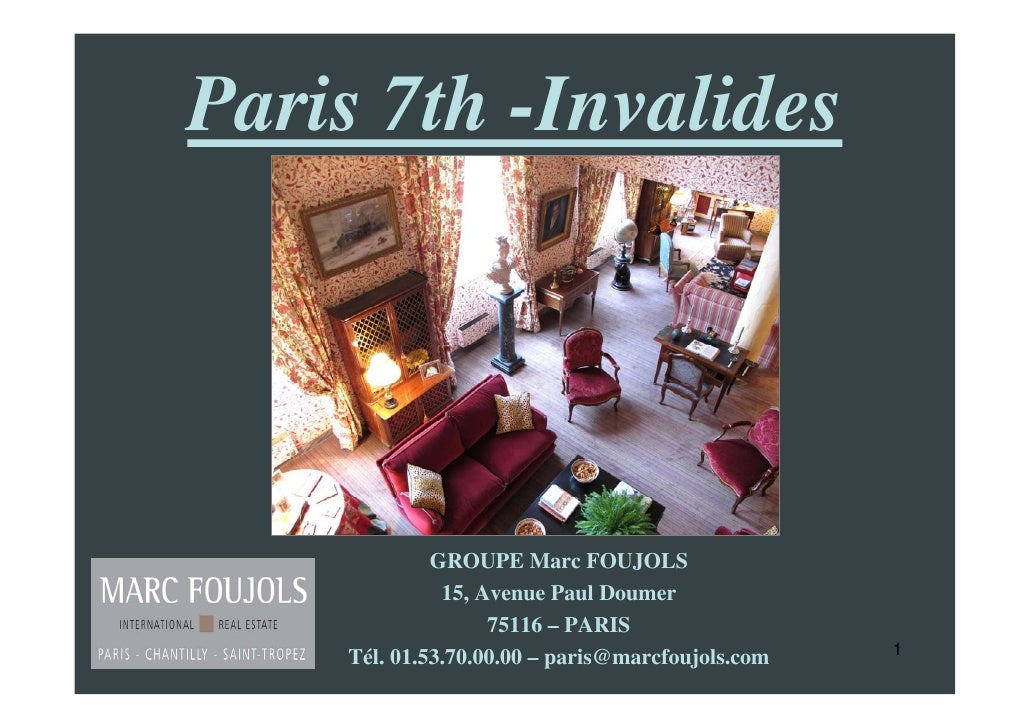 Paris 7th -Invalides                  GROUPE Marc FOUJOLS               15, Avenue Paul Doumer                    75116 – ...