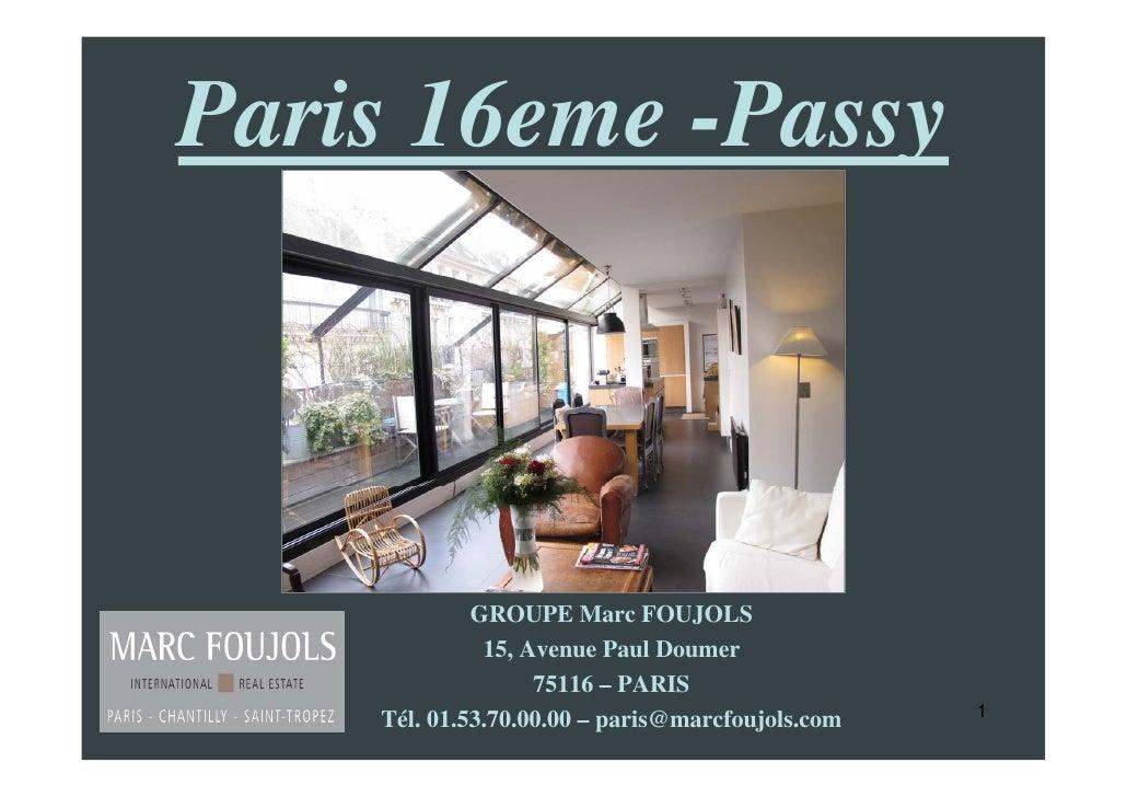 IMMOBILIER PRESTIGE PARIS 16 DERNIER ETAGE