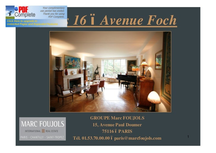 Paris 16 Avenue Foch             GROUPE Marc FOUJOLS              15, Avenue Paul Doumer                   75116 PARIS    ...