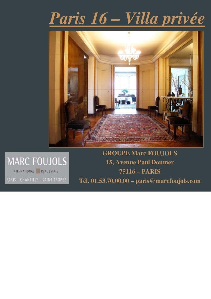 Paris 16 – Villa privée             GROUPE Marc FOUJOLS              15, Avenue Paul Doumer                   75116 – PARI...