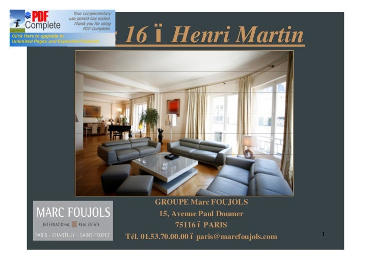 Paris 16 Henri Martin              GROUPE Marc FOUJOLS               15, Avenue Paul Doumer                    75116 PARIS...