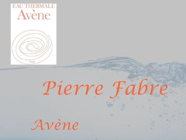 Pierre FabreAvène