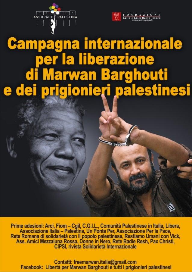Dichiarazione di Robben Island. Lancio della Campagna mondiale per la liberazione di Marwan Barghouti e tutti i prigionier...