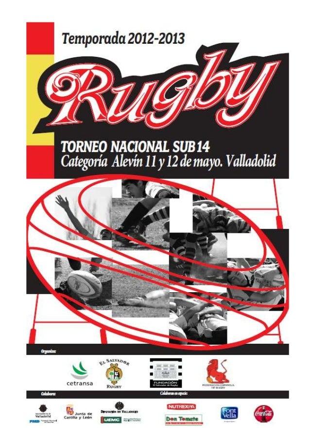 """CLUB DE RUGBY """"EL SALVADOR"""". PARTICIPANTESTorneo Nacional AlevinValladolid, 11 y 12 de mayo de 2013CLUBES PARTICIPANTES.-M..."""