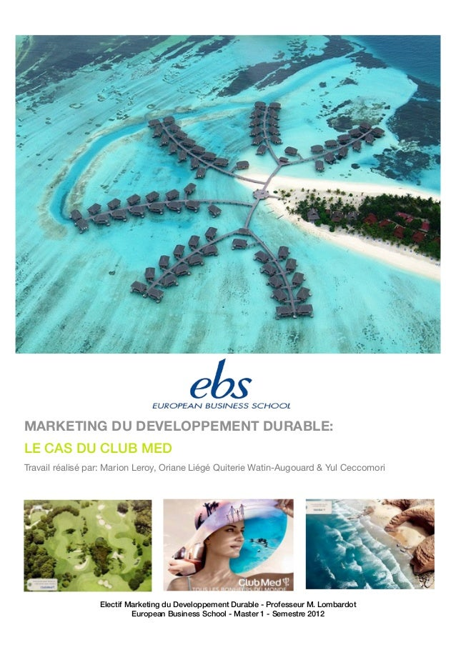 Electif Marketing du Developpement Durable - Professeur M. Lombardot European Business School - Master 1 - Semestre 2012 M...