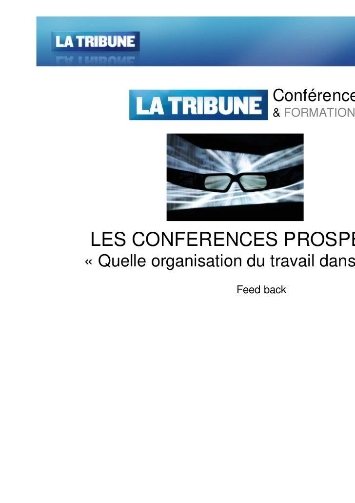 28 avril 2011                          Conférences                          & FORMATIONSLES CONFERENCES PROSPECTIVES« Quel...