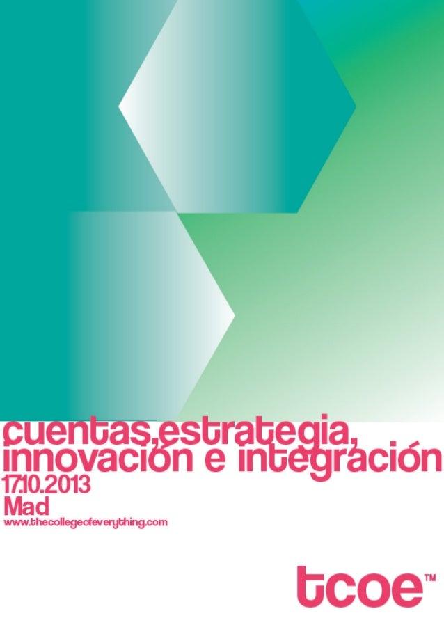 Dossier cuentas, estrategia, innovación e integración