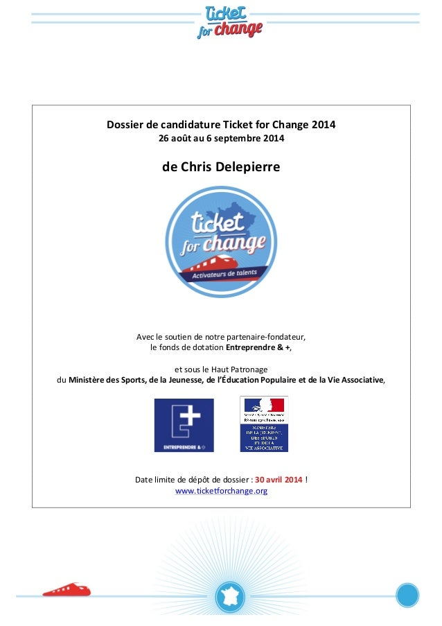Dossier  de  candidature  Ticket  for  Change  201...