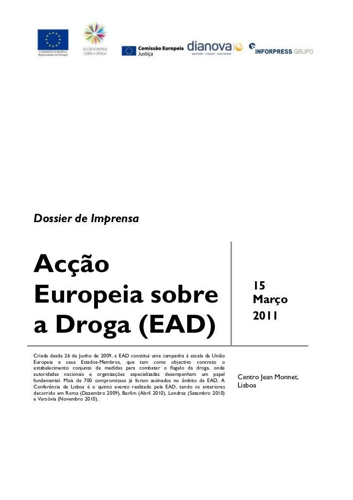 Dossier de ImprensaAcção                                                                                       15Europeia ...