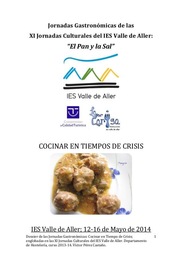 """Jornadas Gastronómicas de las XI Jornadas Culturales del IES Valle de Aller: """"El Pan y la Sal"""" COCINAR EN TIEMPOS DE CRISI..."""