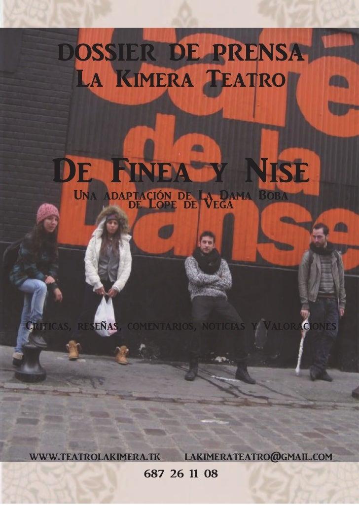 """Dossier de prensa.""""De Finea y Nise"""". La Kimera Teatro"""