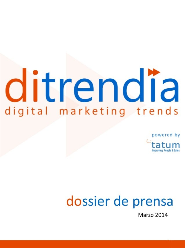 Dossier de prensa ditrendia  digital marketing trends 2014