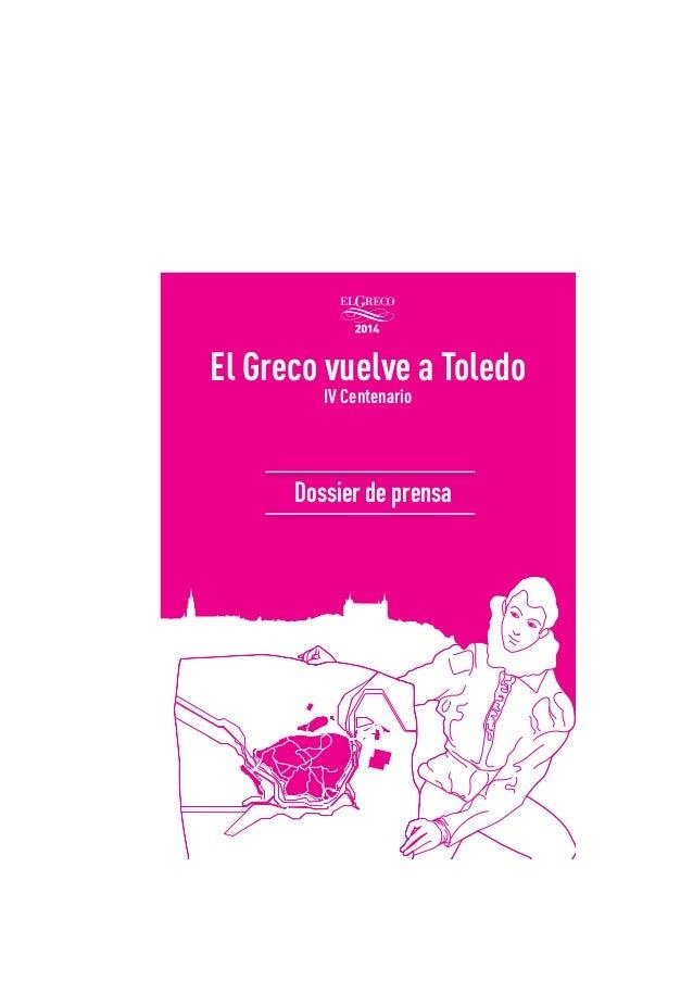 !  El Greco vuelve a Toledo IV Centenario  !  Dossier de prensa