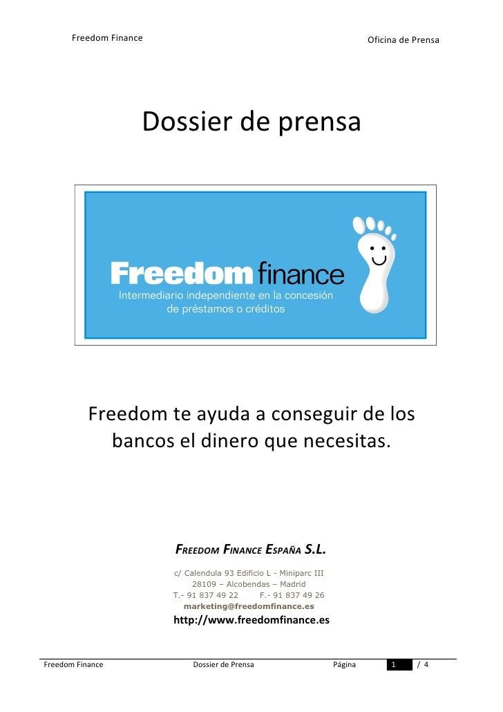 Freedom Finance                                                        Oficina de Prensa                          Dossier ...