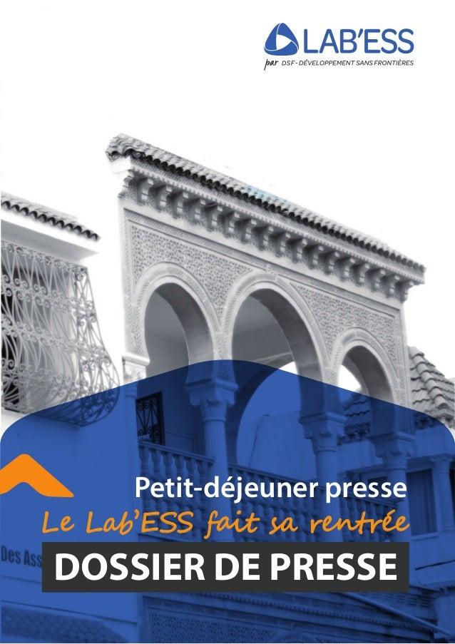 DOSSIER DE PRESSE L� L��'��S f�i� s� ��n���� Petit-déjeuner presse