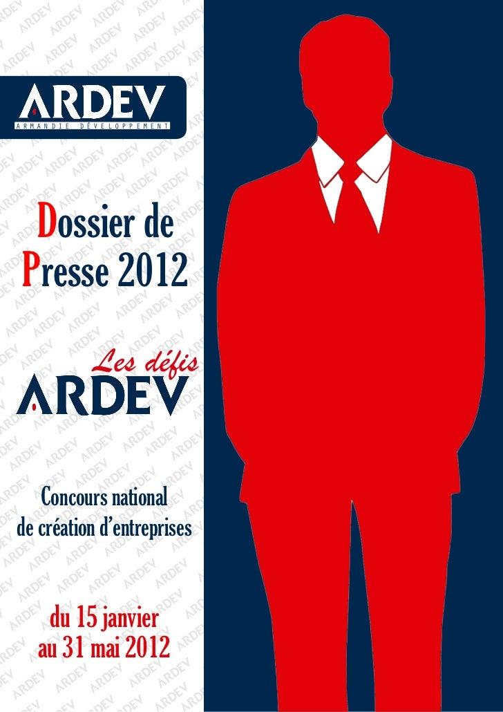 ARMANDIE   DÉVELOPPEMENT  Dossier de Presse 2012             Les défis   Concours nationalde création d'entreprises    du ...