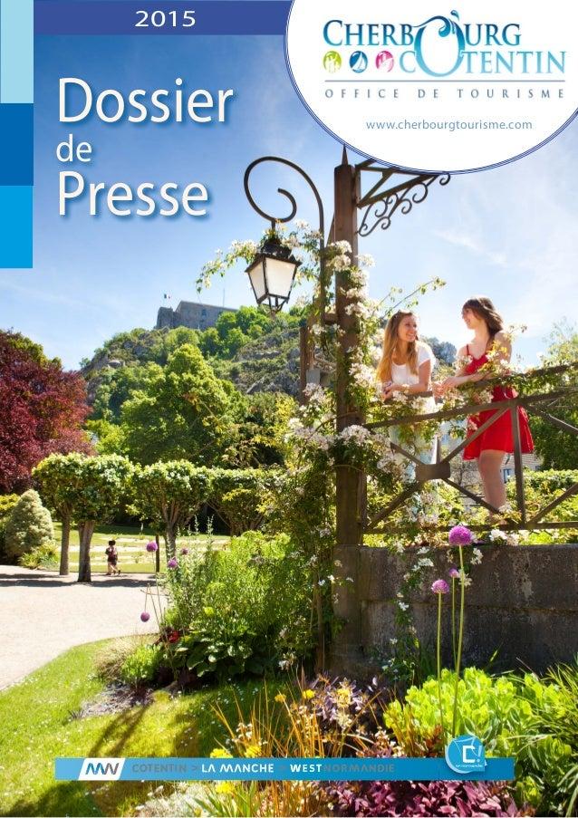 Dossier de Presse www.cherbourgtourisme.com 2015