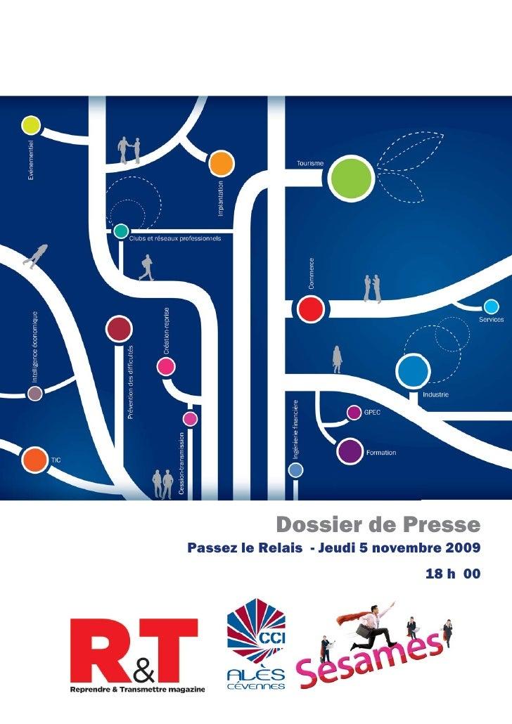 Dossier de Presse Passez le Relais - Jeudi 5 novembre 2009                                 18 h 00