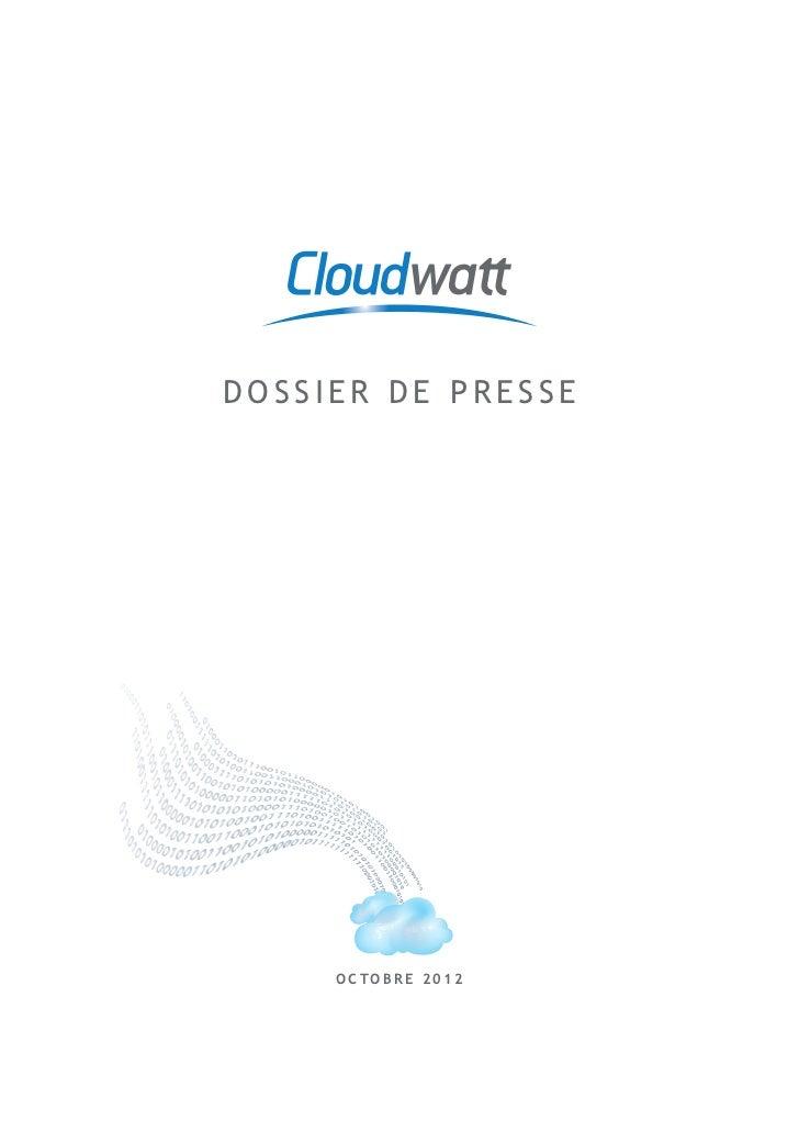 Dossier de presse de #cloudwatt du 2 oct 2012