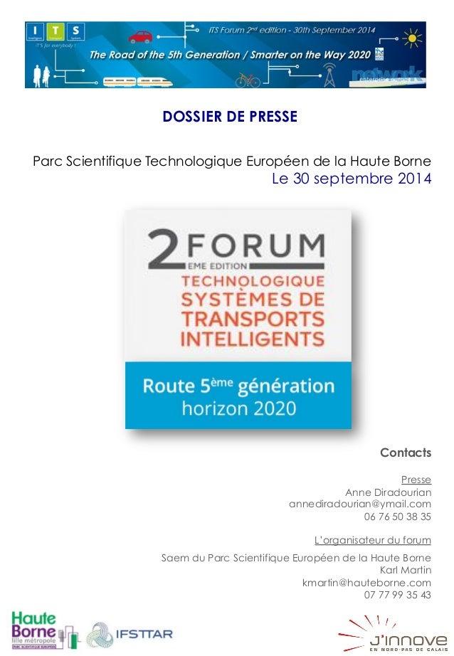 DOSSIER DE PRESSE  Parc Scientifique Technologique Européen de la Haute Borne  Le 30 septembre 2014  Contacts  Presse  Ann...