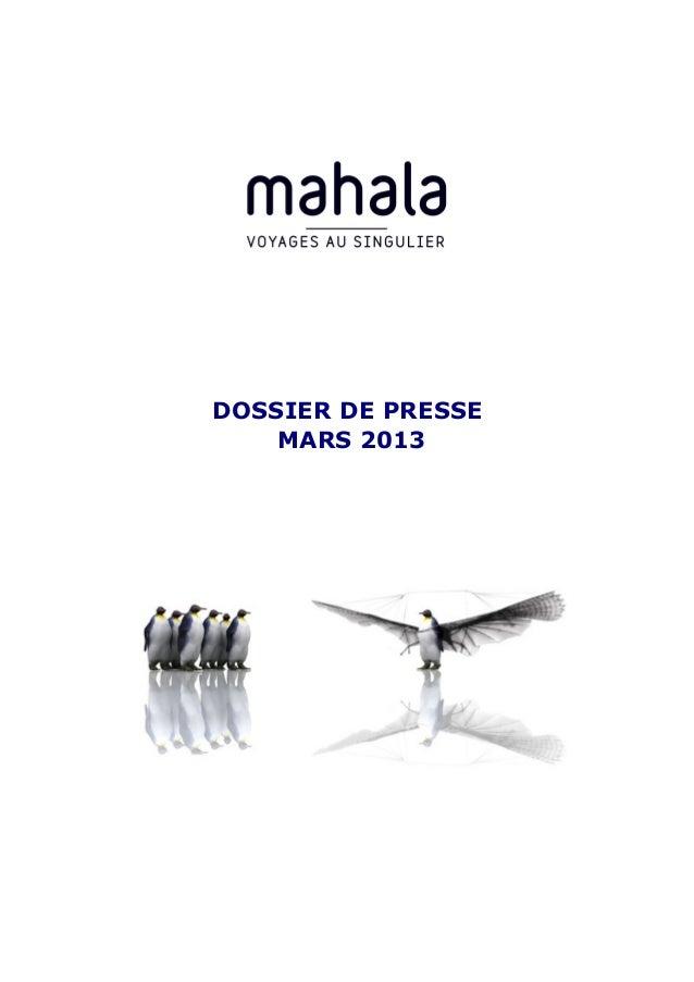 Dossier de presse Mahala Travel 2013