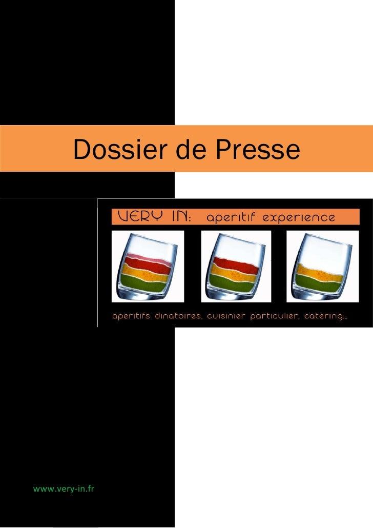 Dossier de Presse     www.very-in.fr
