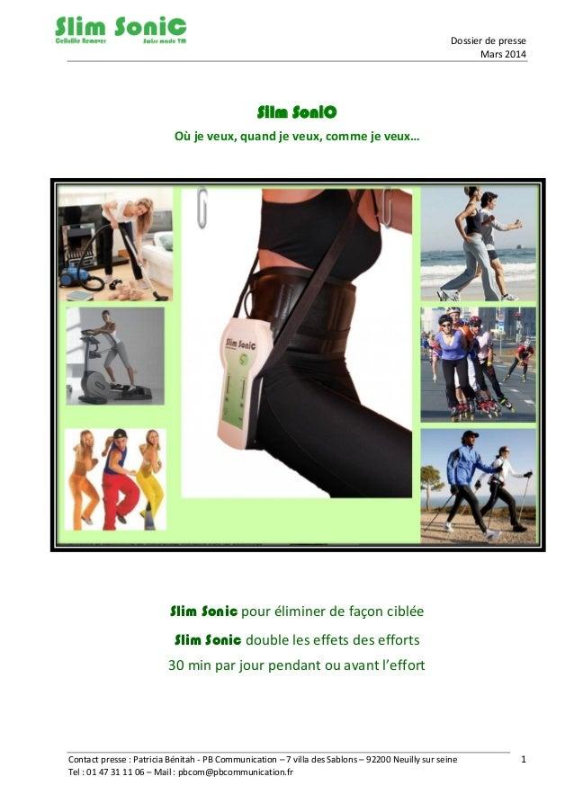 Dossier de presse Mars 2014 Contact presse : Patricia Bénitah - PB Communication – 7 villa des Sablons – 92200 Neuilly sur...