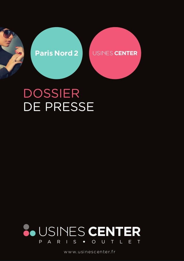 Paris Nord 2  w w w. u s i n e s c e n t e r. f r